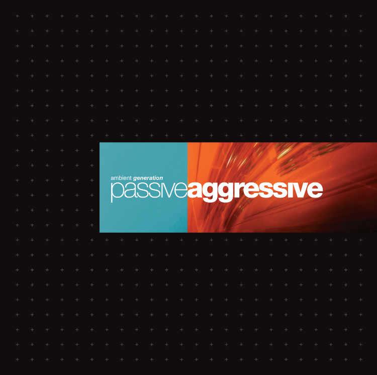 Album cover for Passive Aggressive - my third album